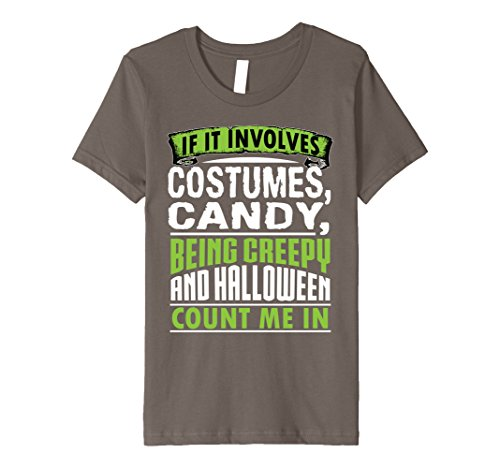 Kids Funny Cute Costumes Candy Halloween Count Me In Shirt 10 Asphalt (Cute Scarecrow Halloween Costume)