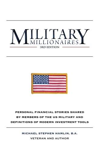 Military Millionaires: Third Edition