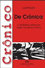 Crônico de Crônica - a história da crônica (Portuguese Edition) Kindle Edition