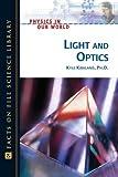 Light and Optics, Kyle Kirkland, 0816061149