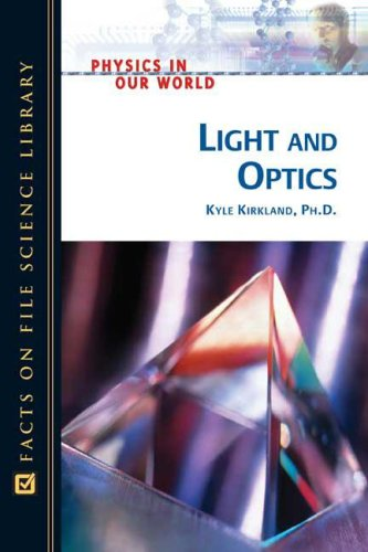 Light and Optics (Physics in Our World)