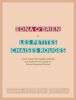 Les petites chaises rouges, O'Brien, Edna
