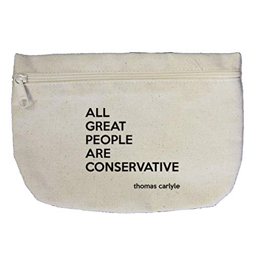 All Great People Are Conservative (Thomas Carlyle) Cotton Canvas Makeup Bag