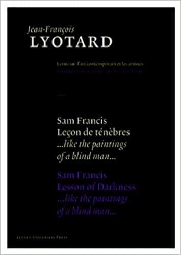 sam francis lesson of darkness jean franois lyotard writings on contemporary art and artists