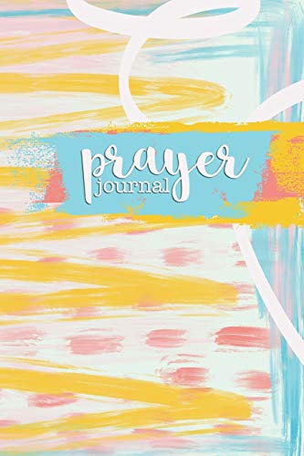 Pdf Christian Books Prayer Journal: 6 months of guided daily prayer requests (Springtime Artsy)