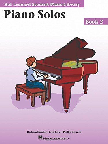 - Piano Solos Book 2: Hal Leonard Student Piano Library