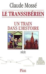Le Transsibérien par Claude Mossé (II)