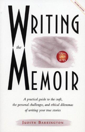 Writing the Memoir by Judith Barrington (13-Jun-2002) Paperback