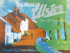Whiff of Ulster from Old Cigarette Cards