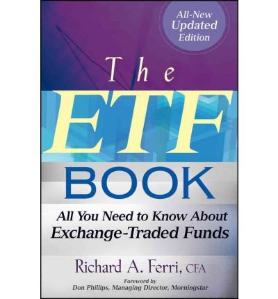 The ETF Book: All You Need to Know About Exchange-Traded Funds (Hardback) - Common by John Wiley & Sons Ltd
