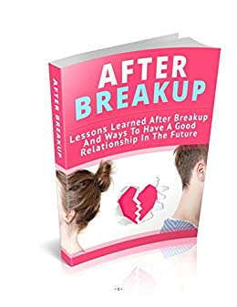 Amazon com: After Breakup: Dating Relationships eBook: Francisco de