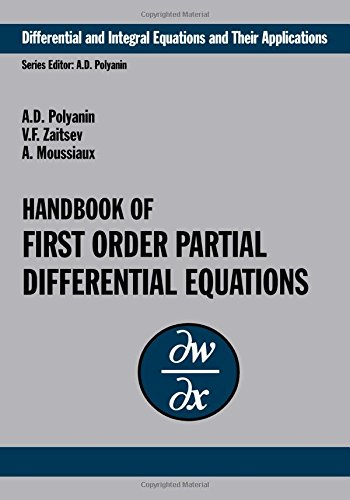 Handbook of First-Order Partial Differential Equations (Differential and Integral Equations and Their Applications) (v. 1)