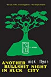 img - for Another Bullshit Night in Suck City: A Memoir by Nick Flynn (2005-09-17) book / textbook / text book