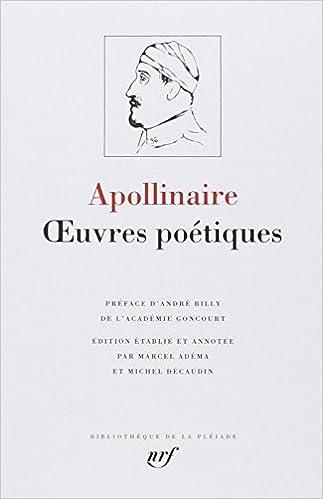 Apollinaire : Oeuvres poétiques complètes