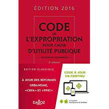 Code Expropriation Pour Cause Utilité Publique2016 Commenté 2e É
