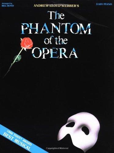 Phantom of the Opera (Easy Piano) by Andrew Lloyd Webber (1989-02-01)