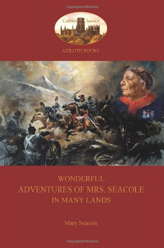 Wonderful Adventures of Mrs. Seacole in Many Lands: A Black Nurse in the Crimean War (Aziloth Books)