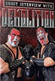 Demolition Shoot Interview Wrestling DVD-R