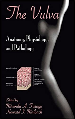 Download The Vulva: Anatomy, Physiology, and Pathology by Miranda A ...