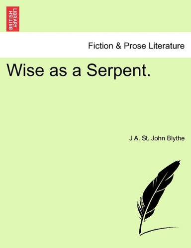 Wise as a Serpent. Vol. III. PDF