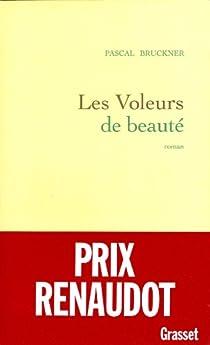 Les voleurs de beauté par Bruckner