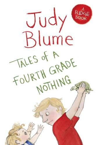 Tales of a Fourth Grade Nothing (Fudge)