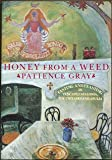 Honey from a Weed, Patience Gray, 0865474184