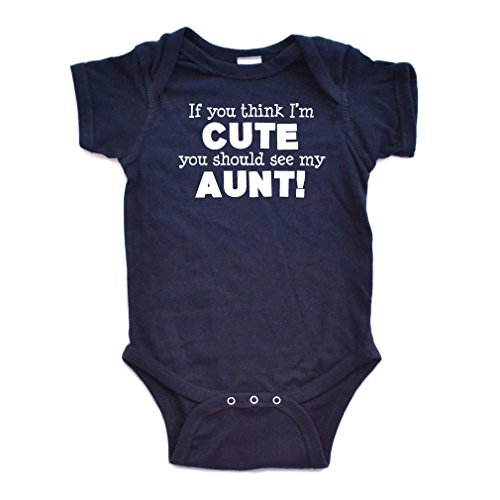 (Apericots Original Funny Baby Bodysuit 100% Cotton If You Think I'm Cute See My Aunt, Navy, 6 Months)