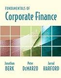 Fundamentals of Corporate Finance plus MyFinanceLab Student Access Kit 9780321558541