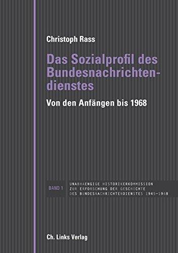 Das Sozialprofil des Bundesnachrichtendienstes: Von den Anfängen bis 1968