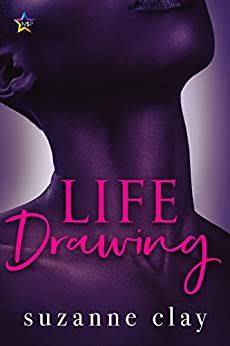 Life Drawing (Chiaroscuro Book 3) by [Clay, Suzanne]