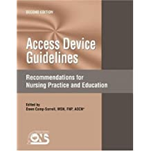 Access Device Guidelines: Recommendations for Nursing Practice and Education by Dawn Camp-Sorrell (2004-01-01)
