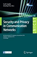 Security and Privacy in Communication Networks Front Cover