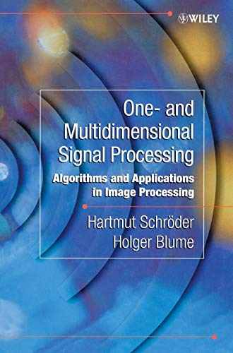 One-and-Multidimensional Signal Processing: Algorithms and Applications in Image Processing
