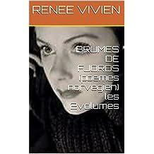 BRUMES DE FJORDS (poemes norvegien) les 2volumes (French Edition)