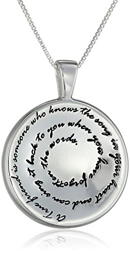 "Sterling Silver ""A True Friend Is Someone Who Knows The Song In Your Heart and Can Sing It Back To You When You Have Forgotten The Words"" Pendant Necklace, 18"""