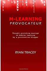 M-Learning Provocateur by Ryan Tracey (2014-08-29) Paperback