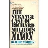 The Strange Case of Richard Milhous Nixon, Jerry Voorhis, 0839779178