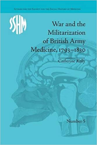 Ebook téléchargement gratuit epub torrentWar and the Militarization of British Army Medicine, 1793-1830 (Studies for the Society for the Social History of Medicine) (Littérature Française) PDF iBook PDB