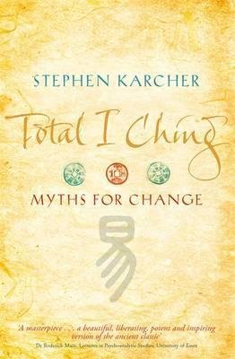 Price comparison product image Total I Ching : Myths for Change(Paperback) - 2009 Edition
