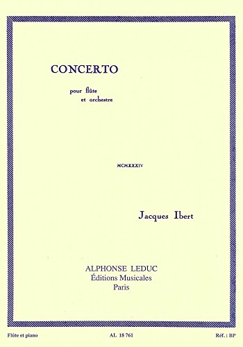 Jacques Ibert: Concerto for Flte and Orchestra (Flte/Piano) (Ibert Flute)