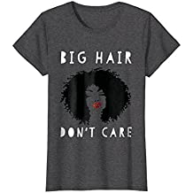 Big Hair Don't Care TShirt - African American Tees for Women