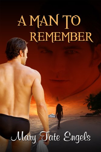 Book: A Man to Remember by Mary Tate Engels