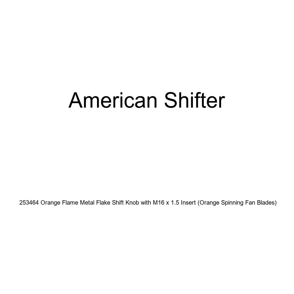 American Shifter 253464 Orange Flame Metal Flake Shift Knob with M16 x 1.5 Insert Orange Spinning Fan Blades