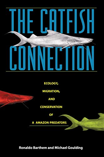 The Catfish Connection (Biology and Resource Management Series)