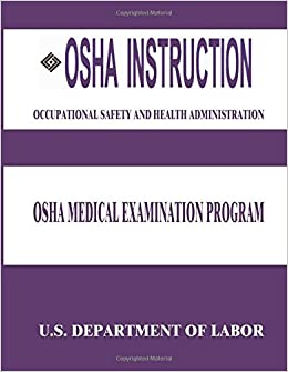 OSHA Instruction: OSHA Medical Examination Program