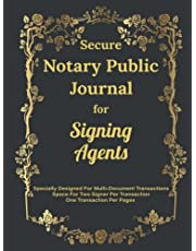 Secure Notary Public Journal for Signing Agents: Notary Log Book, Notary Journal, Notary Public Record Book, Notary journal log book || black color and golden ornamental frame background