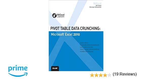 Pivot Table Data Crunching: Microsoft Excel 2010 (MrExcel Library ...
