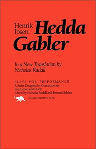 Child Labour In India Essay Com Hedda Gabler Plays For Performance Series Com Hedda Gabler Plays For  Performance Series  Ibsen Sample Law Essay also Essays Online To Read Hedda Gabler Essay Com Hedda Gabler Plays For Performance Series  The Great Gatsby Essay