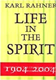 Karl Rahner : Life in the Spirit, O'Donnell, John J., 8876529829